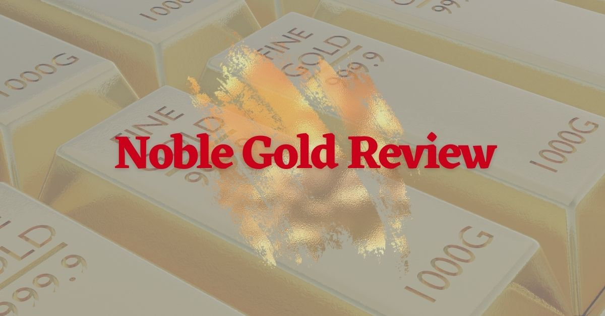 Noble Gold Review