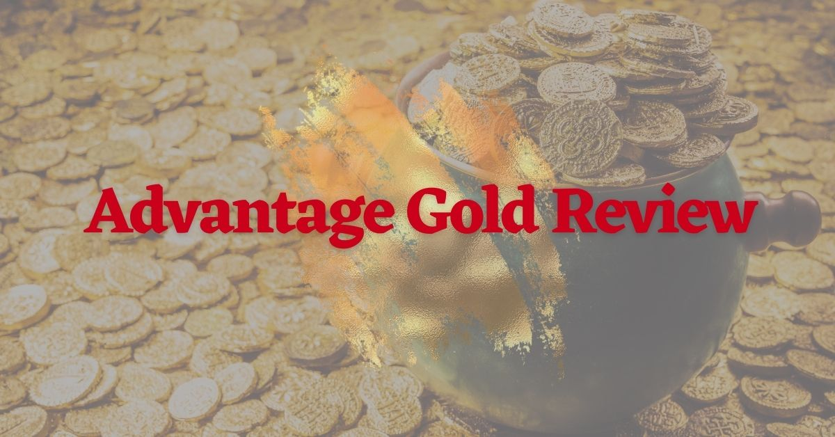 Advantage Gold Review