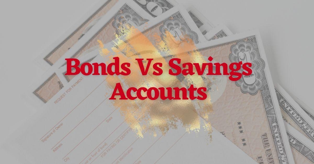 Bonds Vs Savings Accounts