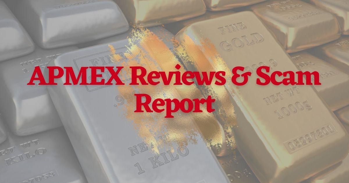 APMEX Reviews & Scam Report