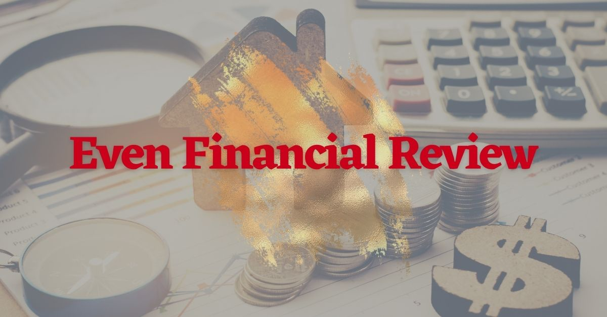 Even Financial Review