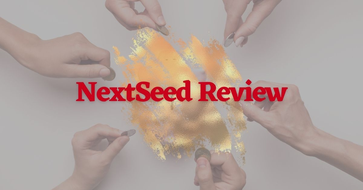 NextSeed Review