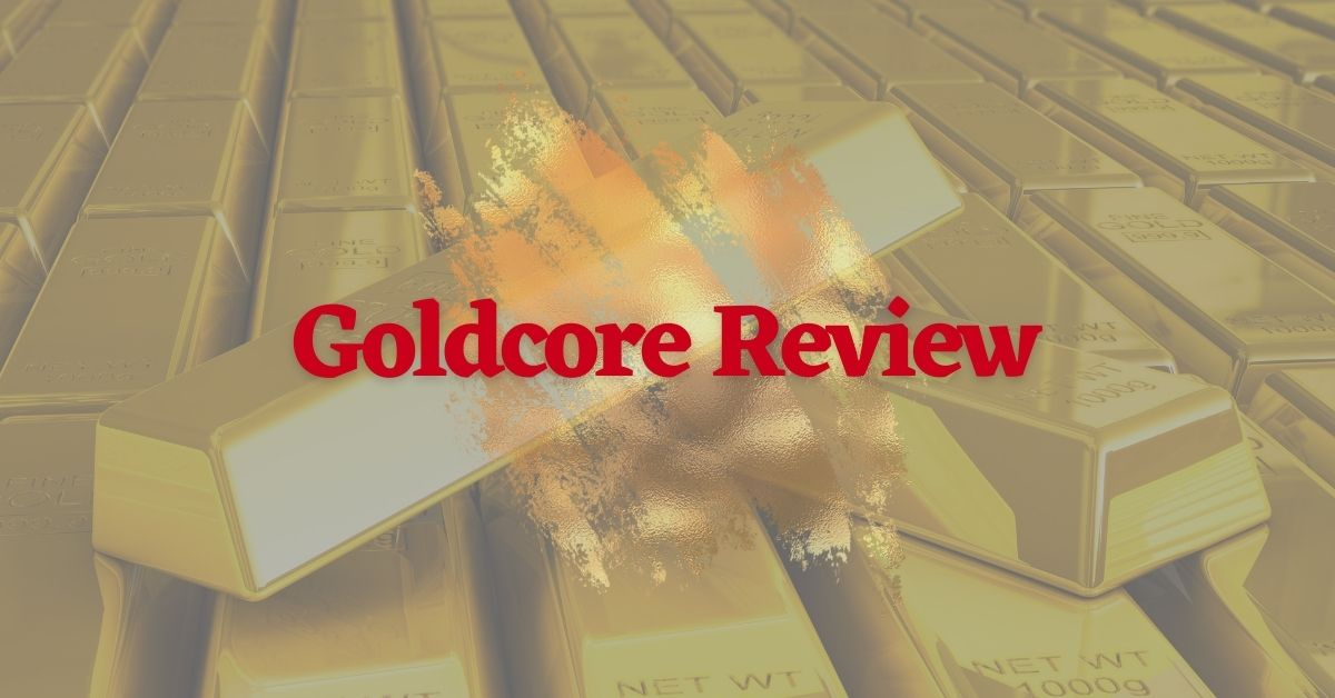Goldcore Review