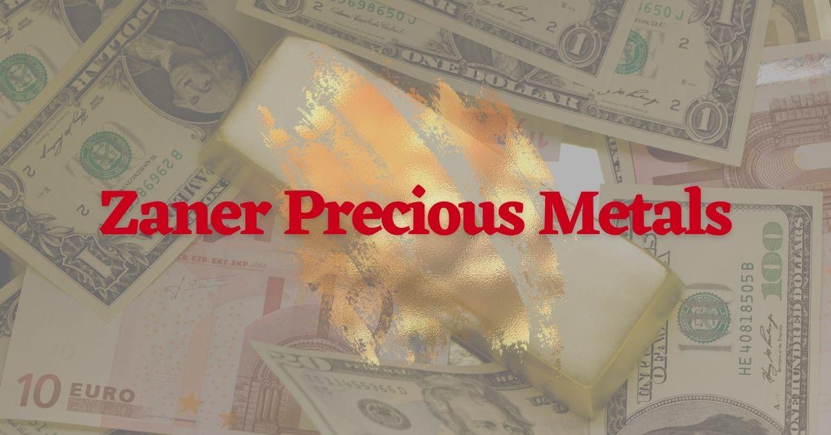 Zaner Precious Metals